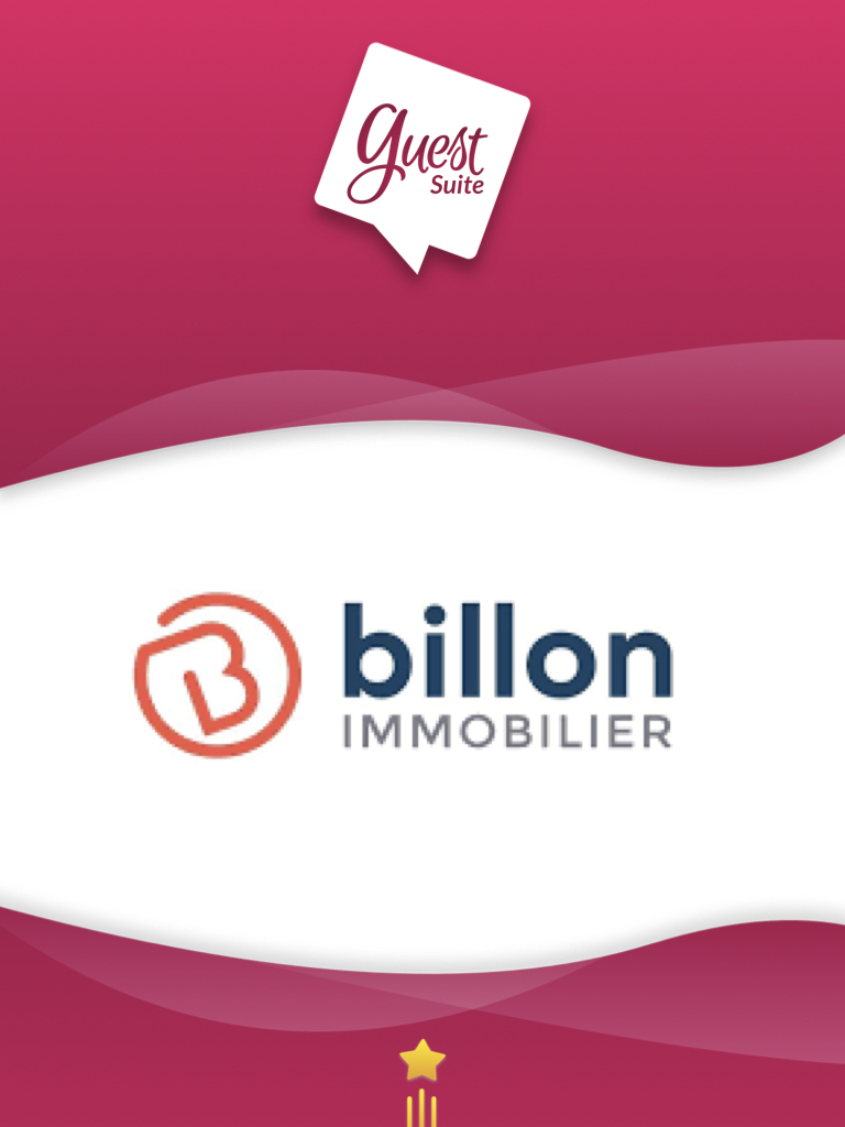 Témoignage client Groupe Billon Immobilier & Guest Suite